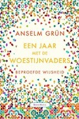 EEN JAAR MET DE WOESTIJNVADERS - GRÜN, ANSELM - 9789089723277