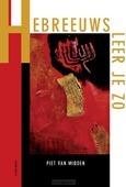 HEBREEUWS LEER JE ZO - MIDDEN, PIET VAN - 9789089723598