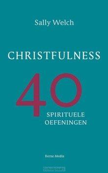 CHRISTFULNESS - WELCH, SALLY - 9789089723673