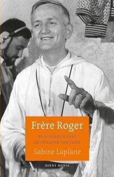 FRÈRE ROGER - LAPLANE, SABINE - 9789089723703
