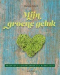 MIJN GROENE GELUK - FRITSCH, MARLENE - 9789089723727