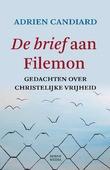 DE BRIEF AAN FILEMON - CANDIARD, ADRIEN - 9789089724014