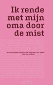 IK RENDE MET MIJN OMA DOOR DE MIST - KRUK, BERT VAN DER - 9789089724106