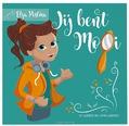 JIJ BENT MOOI - POSTMA, ELZA - 9789090319131