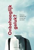 ONBEHAAGLIJK GELUK - DROPPERS, WOUTER - 9789090319964