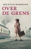 OVER DE GRENS - BORRMANN, MECHTILD - 9789400510838
