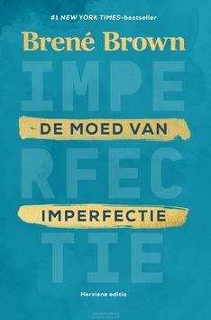 DE MOED VAN IMPERFECTIE - BROWN, BRENÉ - 9789400514218