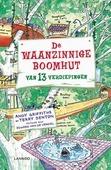DE WAANZINNIGE BOOMHUT VAN 13 VERDIEPING - GRIFFITHS, ANDY; DENTON, TERRY - 9789401409322