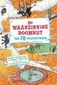 DE WAANZINNIGE BOOMHUT VAN 78 VERDIEPING - GRIFFITHS, ANDY; DENTON, TERRY - 9789401441179