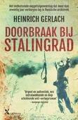 DOORBRAAK BIJ STALINGRAD - GERLACH, HEINRICH - 9789401606318