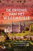 DE ERFENIS VAN HET WEESMEISJE - JACOBS, ANNE - 9789401612098