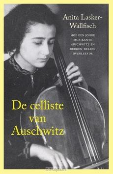 DE CELLISTE VAN AUSCHWITZ - LASKER-WALLFISCH, ANITA - 9789401906883