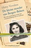 DE KLEINE MOEDER VAN BERGEN-BELSEN - VEROLME, HETTY - 9789401906937
