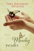 MOEDIG VERDER - ZOETEMAN-MEULSTEE, THEA - 9789401911849