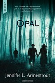 Opal - Armentrout, Jennifer L. - 9789401913744
