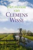 HET MOOISTE VAN CLEMENS WISSE OMNIBUS - WISSE, CLEMENS - 9789401914680