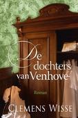 DE DOCHTERS VAN VENHOVE - WISSE, CLEMENS - 9789401914703
