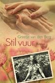 STIL VUUR - BERG, GREETJE VAN DEN - 9789401914987
