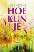 HOE KUN JE! - VRIENS, JOSÉ - 9789401915281