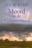 MOORD IN DE ALBLASSERWAARD - KLIJN, JAN W. - 9789401916011