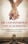 DE TATOEËERDER VAN AUSCHWITZ - MORRIS, HEATHER - 9789402700510