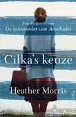 CILKA'S KEUZE - MORRIS, HEATHER - 9789402704112