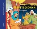 JEZUS IS GEBOREN/DE WIJZEN UIT HET OOSTE - BOER, PETER - 9789402901146