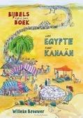 VAN EGYPTE NAAR KANAAN - BROUWER, WILLEKE - 9789402902532