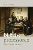 BIJBELSE PROFESSOREN 2 - ZONDAG, W.A. - 9789402906059