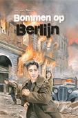 BOMMEN OP BERLIJN - REENEN, JAN VAN - 9789402906301