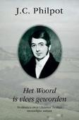 WOORD IS VLEES GEWORDEN - PHILPOT, J.C. - 9789402907056