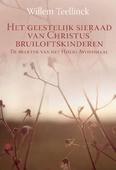 GEESTELIJK SIERAAD VAN CHRISTUS' BRUILOF - TEELLINCK, WILLEM - 9789402907391
