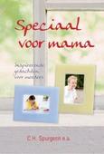 SPECIAAL VOOR MAMA - SPURGEON, C.H. - 9789402907407