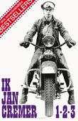 IK JAN CREMER 1,2 EN 3 - CREMER, JAN - 9789403189000