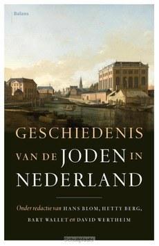 GESCHIEDENIS VAN DE JODEN IN NEDERLAND - 9789460034374