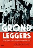 GRONDLEGGERS - KORTEWEG, JOKE - 9789460039287