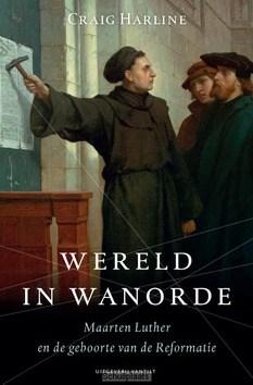 WERELD IN WANORDE - HARLINE, CRAIG - 9789460043413