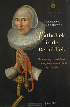 KATHOLIEK IN DE REPUBLIEK - LENARDUZZI, CAROLINA - 9789460044762