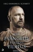 HET EVANGELIE VOLGENS PILATUS - SCHMITT, ERIC-EMMANUEL - 9789460050435