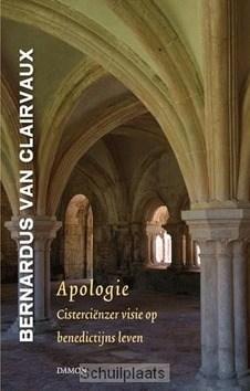 APOLOGIE - CLAIRVAUX, BERNARDUS VAN - 9789460360541