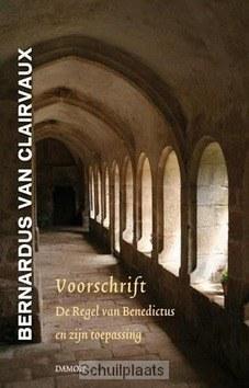 Voorschrift - Clairvaux, Bernardus van - 9789460360558