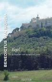 REGEL RICHTSNOER VOOR MONASTIEK LEVEN - BENEDICTUS VAN NURSIA - 9789460360602