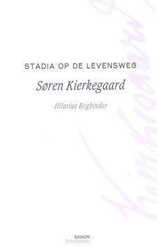 STADIA OP DE LEVENSWEG - KIERKEGAARD, S. - 9789460361593