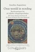 ONZE WERELD IN WORDING - AUGUSTINUS, AURELIUS - 9789460362224