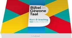 BIJBEL IN GEWONE TAAL KORT EN KRACHTIG - 9789460730290