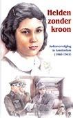 HELDEN ZONDER KROON - HOOGERWERF-HOLLEMAN, R. - 9789461150202