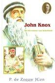 JOHN KNOX HERVORMER VAN SCHOTLAND - ZEEUW, P. DE - 9789461150844
