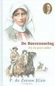 BOERENOORLOG HIJ EN GEEN ANDER - ZEEUW, P. DE - 9789461150875