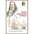 MICHIEL ADRIAANSZOON DE RUYTER - ZEEUW, JGZN. P. DE - 9789461150998