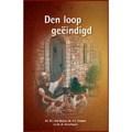 DEN LOOP GEEINDIGD - BOVEN, B.J. VAN - 9789461151100